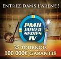 4ème édition des Poker Series PMU