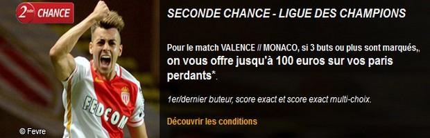 profitez d'une seconde chance sur Valence-Monaco