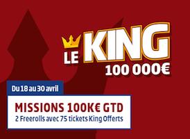 PMU.fr vous offre des places pour le KING avec la Mission 100K€ GTD