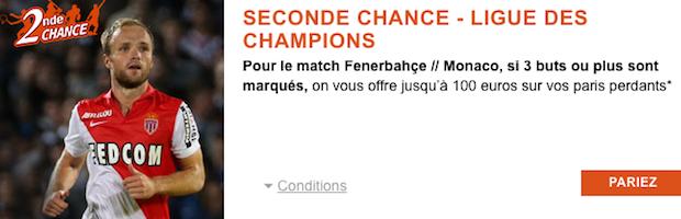 Seconde Chance avec PMU sur Fenerbahce/Monaco