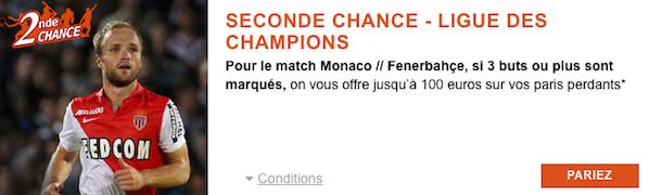 Seconde Chance avec PMU sur Monaco/Fenerbahçe