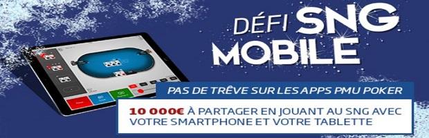 Jouez au poker sur smartphone ou tablette et gagnez vos places pour les tournois Défi SNG mobile avec 10.000€ à partager
