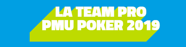 La nouvelle Team pro poker de PMU